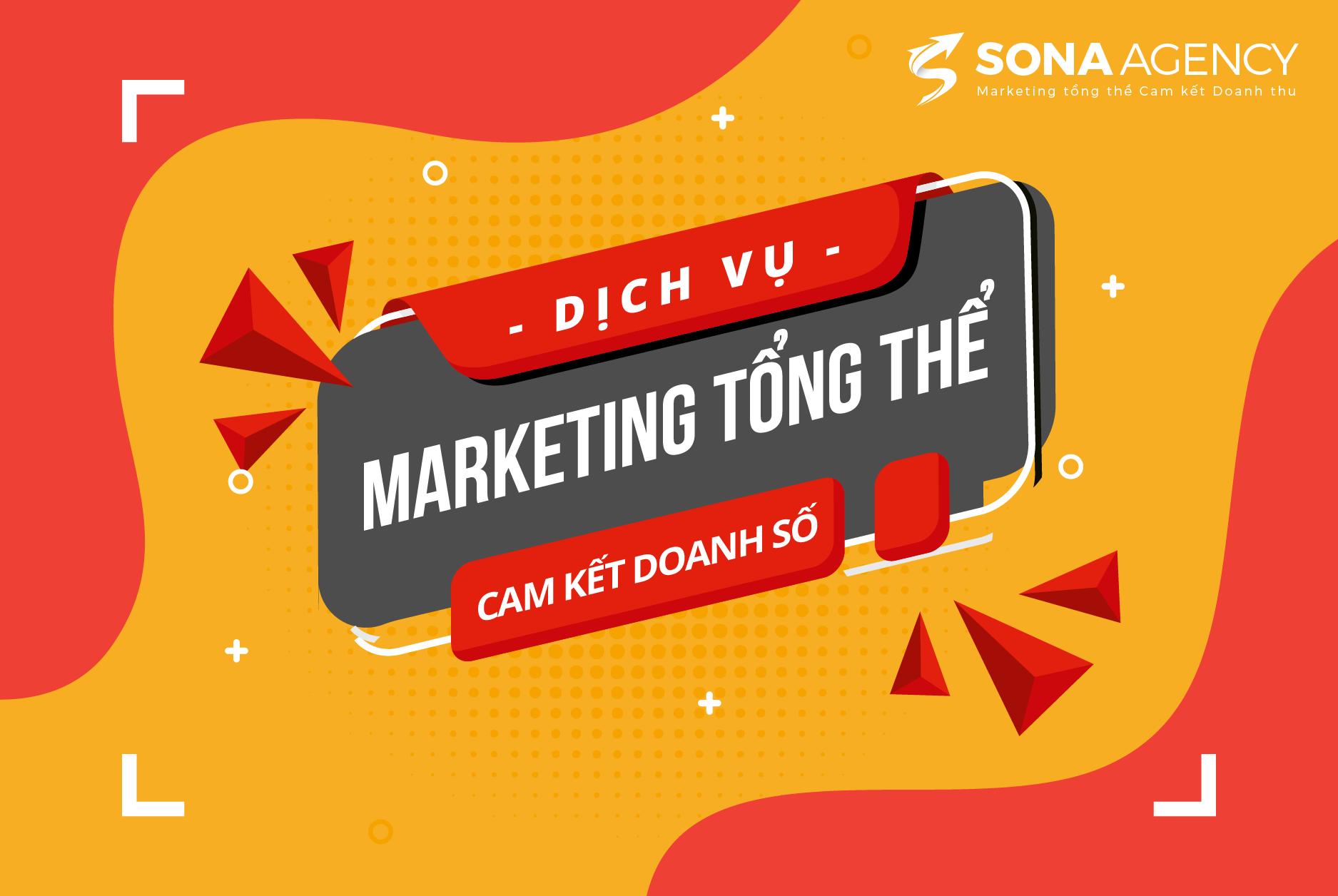 Marketing tổng thể cam kết doanh số sonaagency